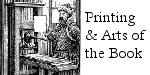 Printing and the Arts of the Book